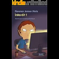 Interdit !: Roman pour enfants (8 ans et +) (DEUZIO t. 27) (French Edition)