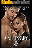 A Necessary Sin: A Mafia Romance (The Sin Trilogy Book 1)