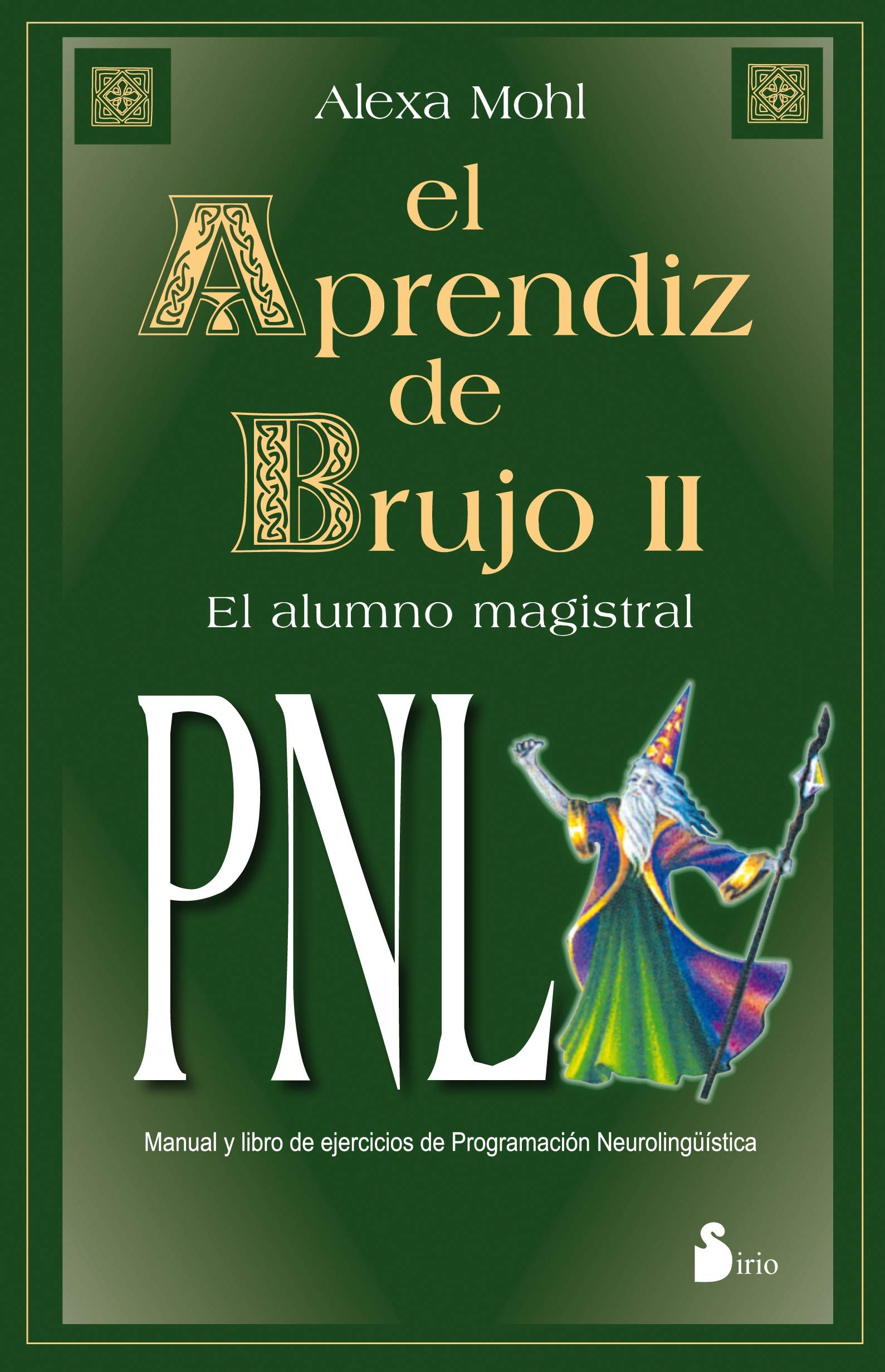 El aprendiz de brujo II. PNL (Spanish Edition) (Spanish) Paperback –  October 11, 2005