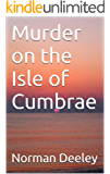 Murder on the Isle of Cumbrae (Clyde Trilogy)