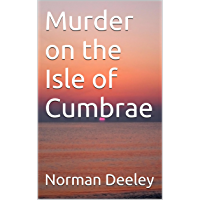Murder on the Isle of Cumbrae (Clyde Trilogy) (English Edition)