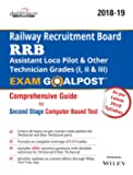 RRB Assistant Loco Pilot & Other Technician Grades (I, II & III) Exam Goalpost Comprehensive Guide for Second Stage Computer Based Test, 2018 - 19