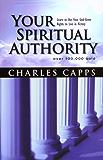 Your Spiritual Authority (English Edition)