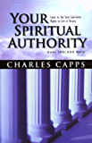 Your Spiritual Authority (English Edition)