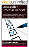 Localization Process Checklist: Everything you should pay attention to when localizing a product, service or content to any country in the world