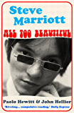 Steve Marriott: All Too Beautiful (English Edition)