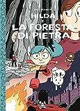 Hilda e la foresta di pietra