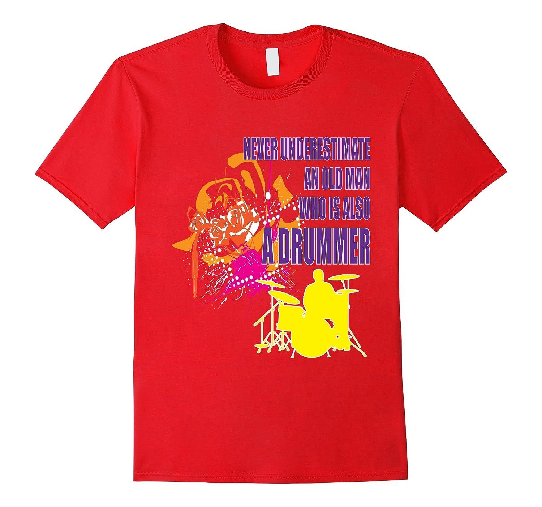 Drummer T-shirt - Never underestimate an old man-BN