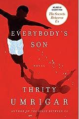 Everybody's Son: A Novel Kindle Edition