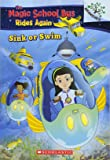Sink or Swim: Exploring Schools of Fish: A Branches Book (The Magic School Bus Rides Again)