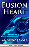 Fusion Heart (STAR EPIC ONE Book 1)