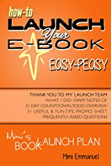 Mimi's Book Launch Plan: How to launch your ebook easy-peasy, with diary notes of 31-day count-down and to-do overview Kindle Edition