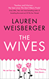 The Wives: A Devil Wears Prada novel