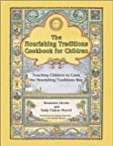 The Nourishing Traditions Cookbook for Children by Suzanne Gross (7-Apr-2015) Spiral-bound