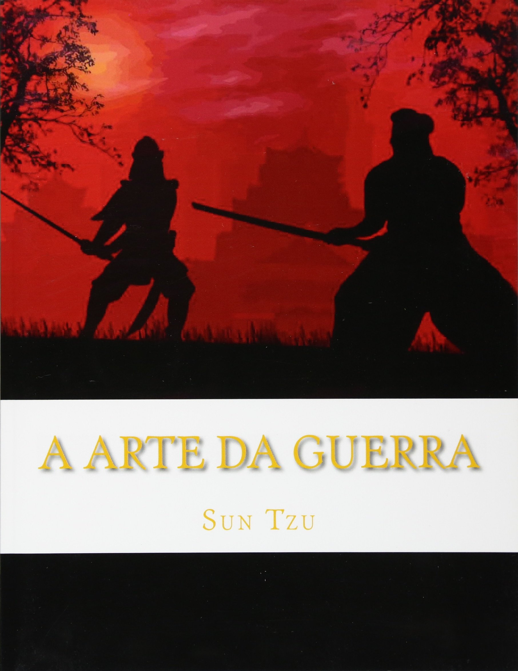 A Arte da Guerra: Os 13 Capítulos Completos (Portuguese Edition) pdf epub