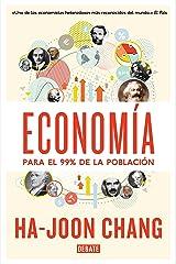 Economía para el 99% de la población (Spanish Edition) Kindle Edition