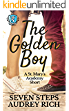 The Golden Boy (St. Mary's Academy Shorts Book 2)