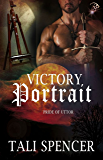 Victory Portrait (Pride of Uttor, Book Four) (Male/Male Fantasy Romance) by Tali Spencer