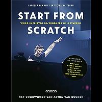 Start from scratch: Word succesvol dj/producer in 11 stappen