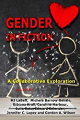 Gender in Fiction: A Collaborative Exploration Kindle Edition