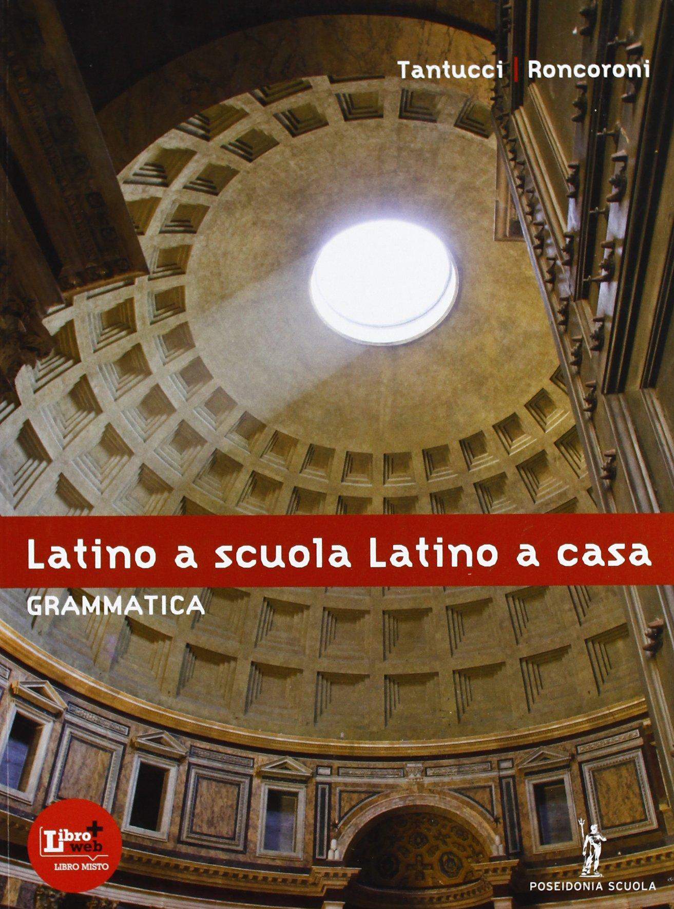 Latino a scuola, Latino a casa: GRAMMATICA