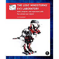 The LEGO MINDSTORMS EV3 Laboratory: Build, Program, and Experiment with Five Wicked Cool Robots
