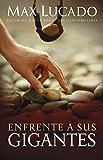 Enfrente a sus gigantes (Spanish Edition)