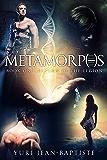 Metamorphs: Return of the Legion