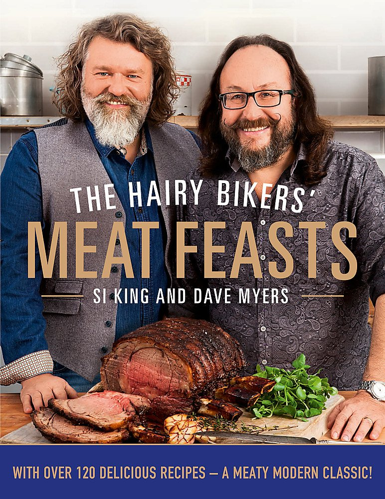The Hairy Bikers Meat Feasts With Over 120 Delicious