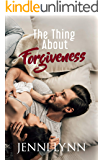 The Thing About Forgiveness