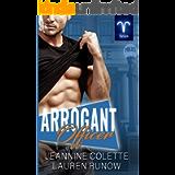 Arrogant Officer: A RomCom Standalone