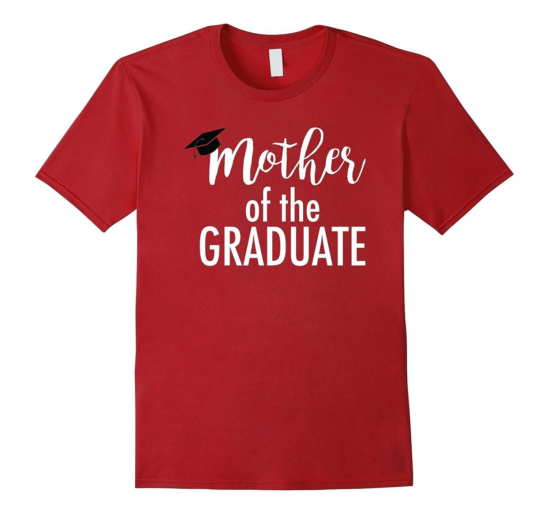 Mother of the Graduate proud mom graduation tee shirt-CD