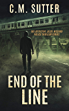 End of the Line: A Heart-Pounding Thriller (The Detective Jesse McCord Police Thriller Series Book 6)