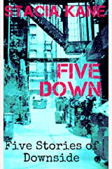 Five Down: A Downside Anthology (Downside Ghosts Book 14) Kindle Edition