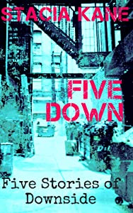 Five Down: A Downside Anthology (Downside Ghosts Book 14)
