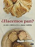 Hacemos pan / Let's Make Bread