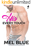 His Every Touch (Forbidden Chronicles Book 4)