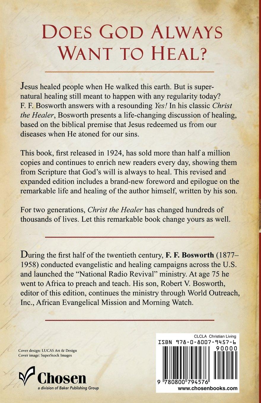 christ the healer f f bosworth robert bosworth 9780800794576