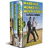 Marriage, Monkeys and Movie Stars: Three Hilarious Memoirs (Travel Memoirs Omnibus Book 2)