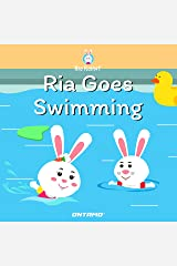 Ria Goes Swimming (Ria Rabbit Book 3) Kindle Edition