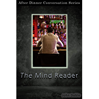 The Mind Reader: After Dinner Conversation Short Story Series (English Edition)