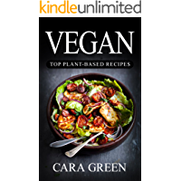 Vegan: The Beginners Guide to a Vegan Lifestyle© with The Top 170+ Vegan Recipes (Includes 2 FULL Months Meal Plan, Vegan Diet Cookbook)