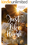 Just Like Home: A Harbor Pointe Novel
