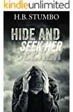 Hide and Seek Her
