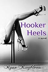 Hooker Heels Kindle Edition