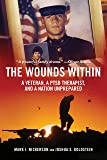 The Wounds Within: A Veteran, a PTSD Therapist, and a Nation Unprepared