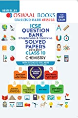 Oswaal ICSE Question Bank Chapterwise & Topicwise Solved Papers, Chemistry, Class 10 (Reduced Syllabus) (For 2021 Exam) Kindle Edition
