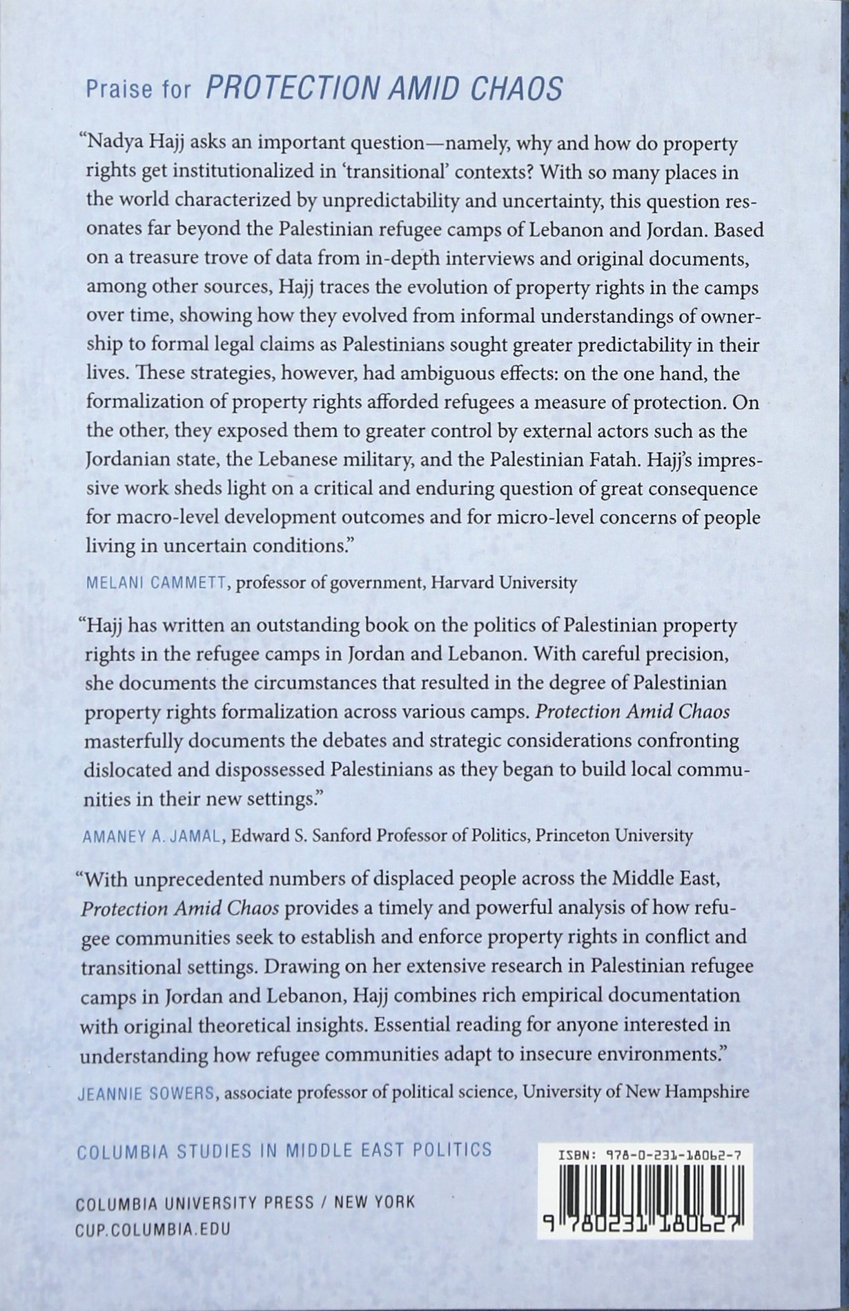 Protection Amid Chaos: The Creation Of Property Rights In Palestinian  Refugee Camps (columbia Studies In Middle East Politics): Nadya Hajj:  9780231180627: