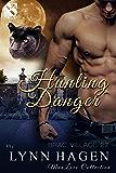 Hunting Danger [Brac Village 27] (Siren Publishing The Lynn Hagen ManLove Collection)