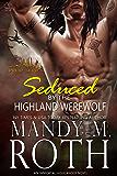Seduced by the Highland Werewolf: An Immortal Highlander (Druid Series Book 5)